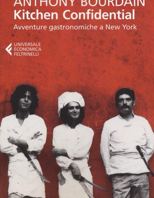 Kitchen Confidential – Avventure Gastronomiche a New York